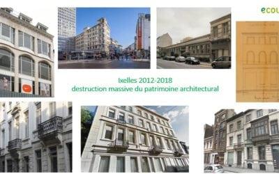 Ixelles 2012-2018 : destruction massive du patrimoine !